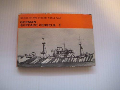 9780356015026: German Surface Vessels, Vol. 2 (Navies of the Second World War)
