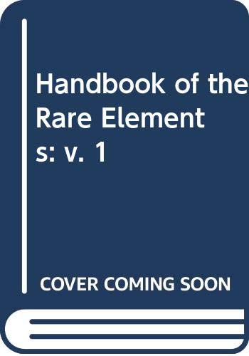 9780356023298: Handbook of the Rare Elements: v. 1 : Trace Elements and Light Elements (English and Russian Edition)