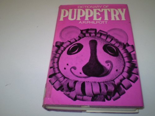 9780356024400: Dictionary of Puppetry