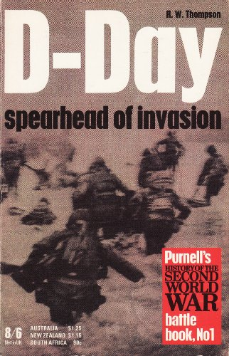 9780356025469: D-Day: Spearhead of Invasion (History of 2nd World War S.)