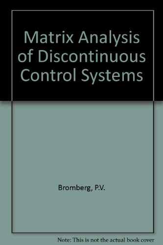 9780356026848: Matrix Analysis of Discontinuous Control Systems