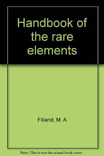Handbook of the Rare Elements: Volume 3: Filyand, M. A.