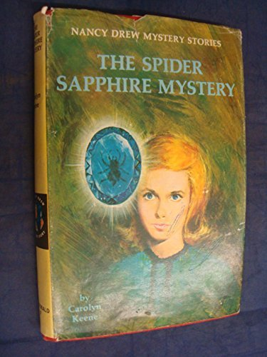 9780356027531: The spider sapphire mystery (Nancy Drew mystery stories, [37])