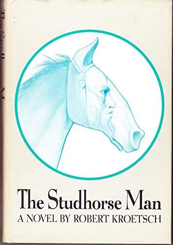 Studhorse Man: Kroetsch, Robert