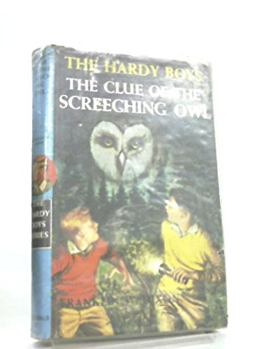 9780356029214: Clue of the Screeching Owl (Hardy boys mystery stories)