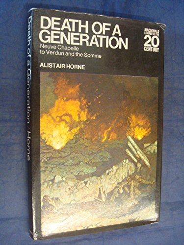 Death of a generation: from Neuve Chapelle: Alistair Horne