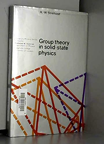 Group theory in solid-state physics; (University physics: Streitwolf, Hans-Waldemar