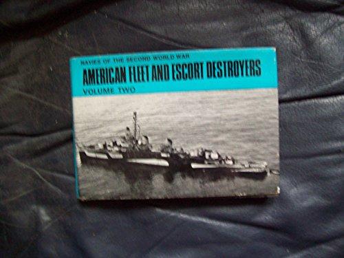 American Fleet and Escort Destroyers Volume two.: Lenton, H.T.