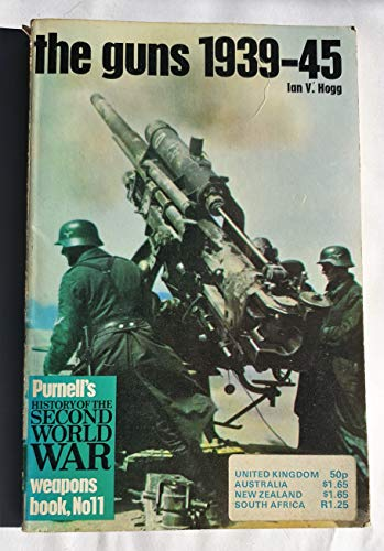9780356031330: Guns, 1939-45 (History of 2nd World War)