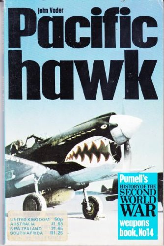 Pacific Hawk (History of 2nd World War: Vader, John