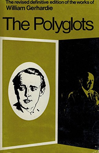 9780356031460: The Polyglots (Revised definitive edition of the works of William Gerhardie)