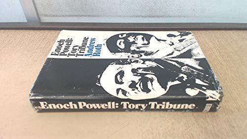 9780356031507: Enoch Powell: Tory tribune