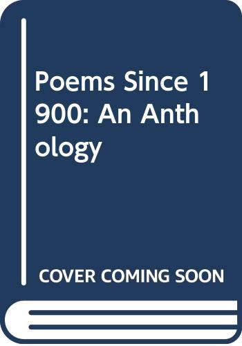 9780356031514: Poems since 1900: An anthology of British and American verse in the twentieth century