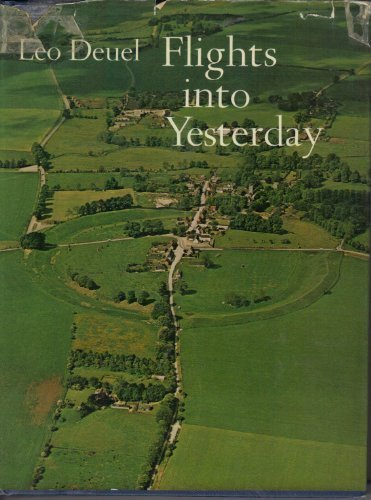 9780356031521: Flights into Yesterday: Story of Aerial Archaeology