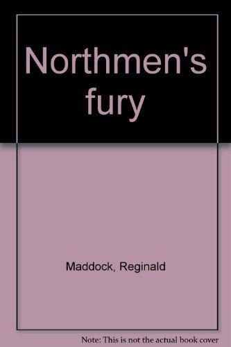 Northmen's fury: Reginald Maddock