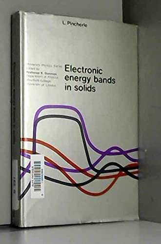 Electronic energy bands in solids (University physics: Pincherle, L