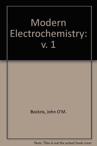 9780356032610: Modern Electrochemistry: v. 1