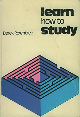 9780356033327: Learn How to Study: A Guide for Students of All Ages