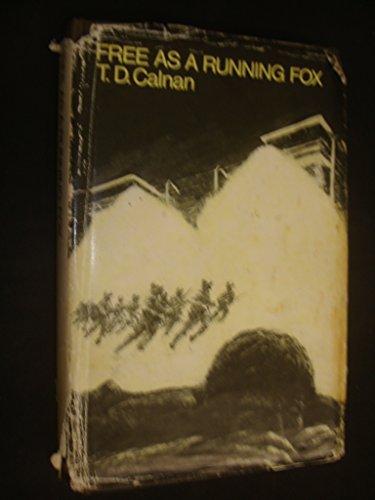 9780356033969: Free as a running fox,