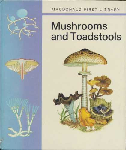 9780356034256: Mushrooms and Toadstools (First Library S.)