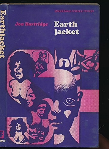 Earthjacket (Macdonald science fiction): Jon Hartridge