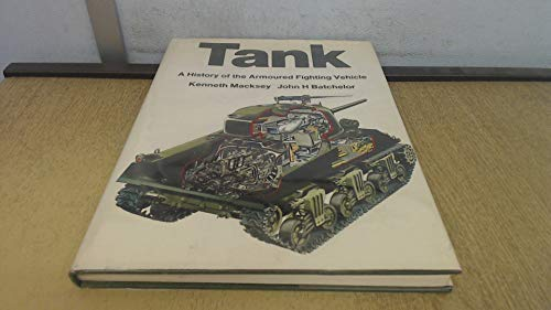 9780356034614: Tank: History of the Armoured Vehicle