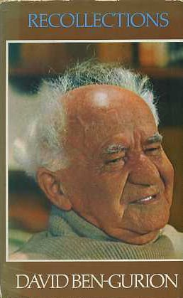 Recollections: Ben-Gurion, David