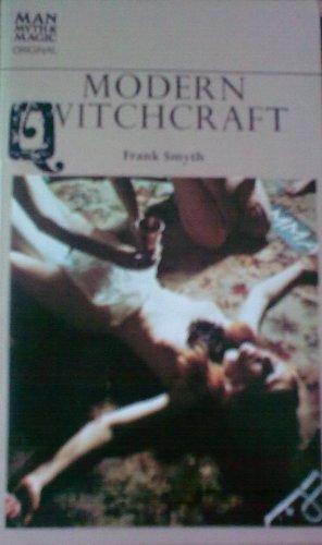 9780356034669: Modern Witchcraft (Man, Myth & Magic)