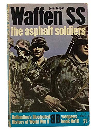9780356035093: Waffen SS: The Asphalt Soldiers (History of 2nd World War)