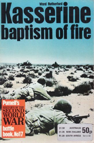 9780356035109: Kasserine - Baptism of Fire - Purnell's History of the Second World War - Battle Book - No 17