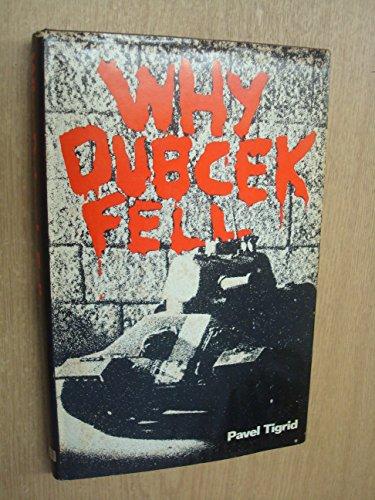 9780356036038: Why Dubcek Fell