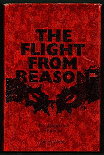 9780356036342: Flight from Reason (Man, Myth & Magic)