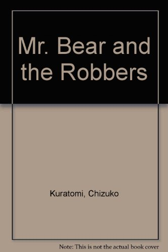 9780356036564: Mr. Bear and the robbers