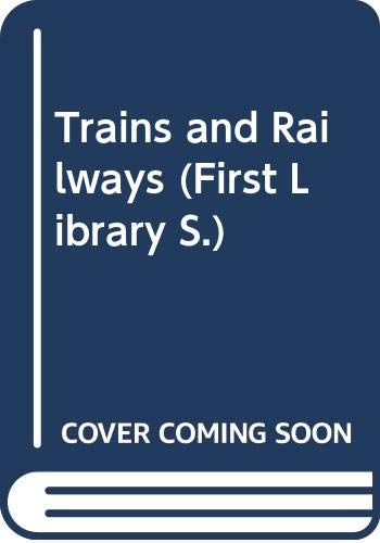 9780356036779: Trains and Railways