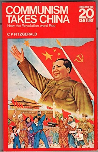 9780356037172: Communism Takes China (Library of 20th Century)