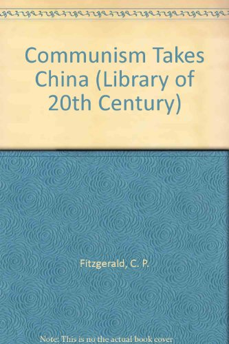 9780356037189: Communism Takes China (Library of 20th Century)