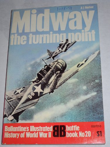 9780356037448: Midway: The Turning Point (Ballantine's Illustrated History of World War II, Battle Book, 20)