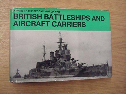 9780356038698: British Battleships and Aircraft Carriers (Navies of 2nd World War S.)