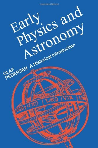 Early physics and astronomy: A historical introduction: Pedersen, Olaf