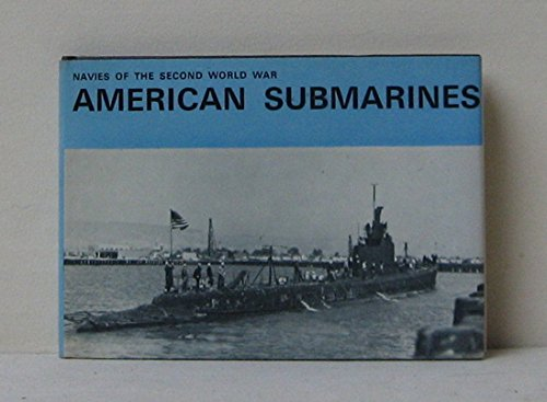 American Submarines (Navies of 2nd World War: Lenton, H.T.