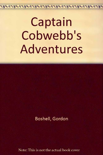 9780356043043: Captain Cobwebb's Adventures