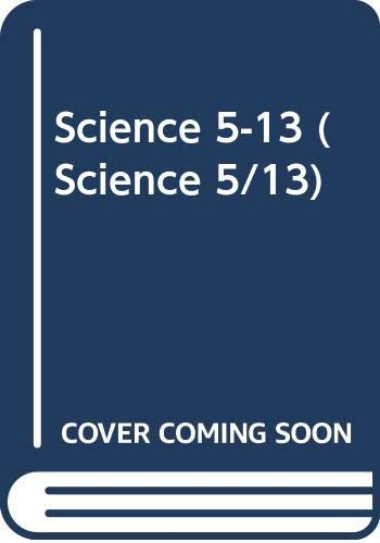 9780356043487: Science 5-13