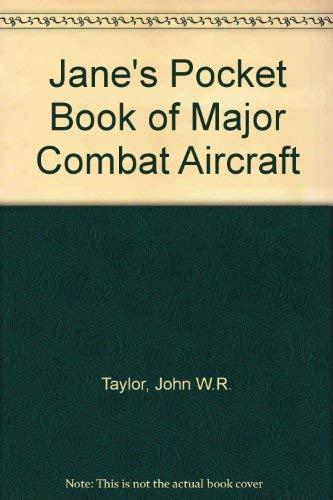 9780356043715: Jane's Pocket Book of Major Combat Aircraft ([Jane's pocket book)