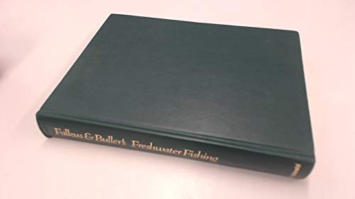 9780356046129: Falkus and Buller's Freshwater fishing: A book of tackles and techniques with some notes on various fishes, fish recipes, fishing safety and other matters