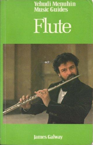 9780356047126: FLUTE (YEHUDI MENUHIN MUSIC GDES.)
