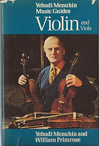 9780356047157: Violin and Viola (Yehudi Menuhin music guides)