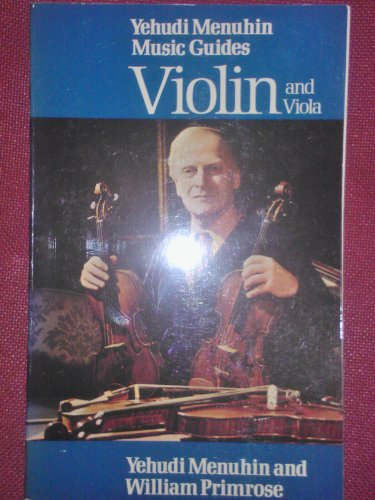9780356047164: Violin and Viola (Yehudi Menuhin music guides)