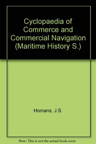 Cyclopedia of Commerce and Commercial Navigation. 2 Volumes.