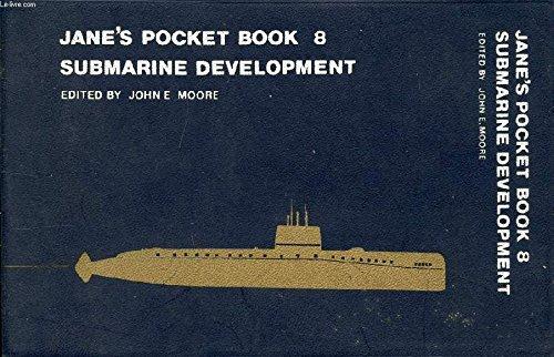 Jane's Pocket Book of Submarine Development: Moore, J E