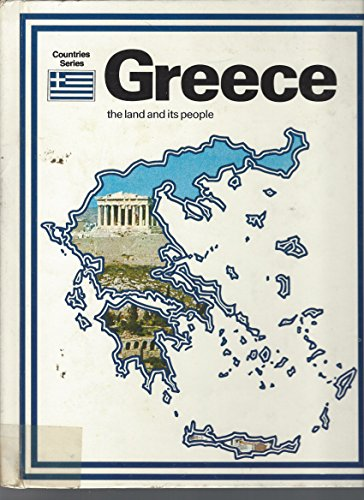 Greece, the Land and Its People (Macdonald: Antoniou, Jim